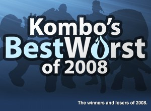 Kombo's Best And Worst Of 2008