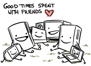Good times are spent with friends