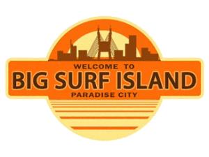 Welcome to Big Surf Island