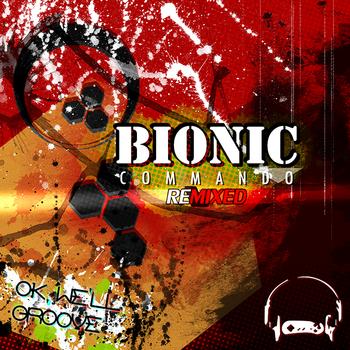 Bionic Commando ReMixed: OK, We'll Groove