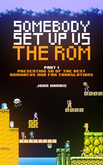 Somebody Set Us Up The ROM